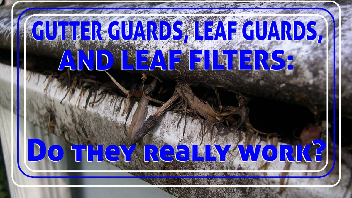 do leaf filter gutter guards work