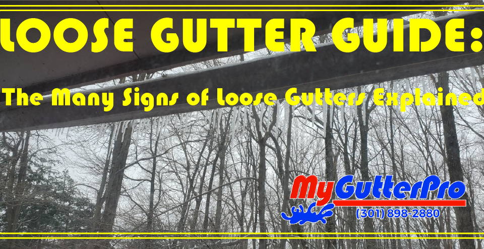 Loose Gutter Guide